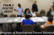 A family writes and reads poetry together at a recent Family Poetry Night - a program of Birmingham Parent University