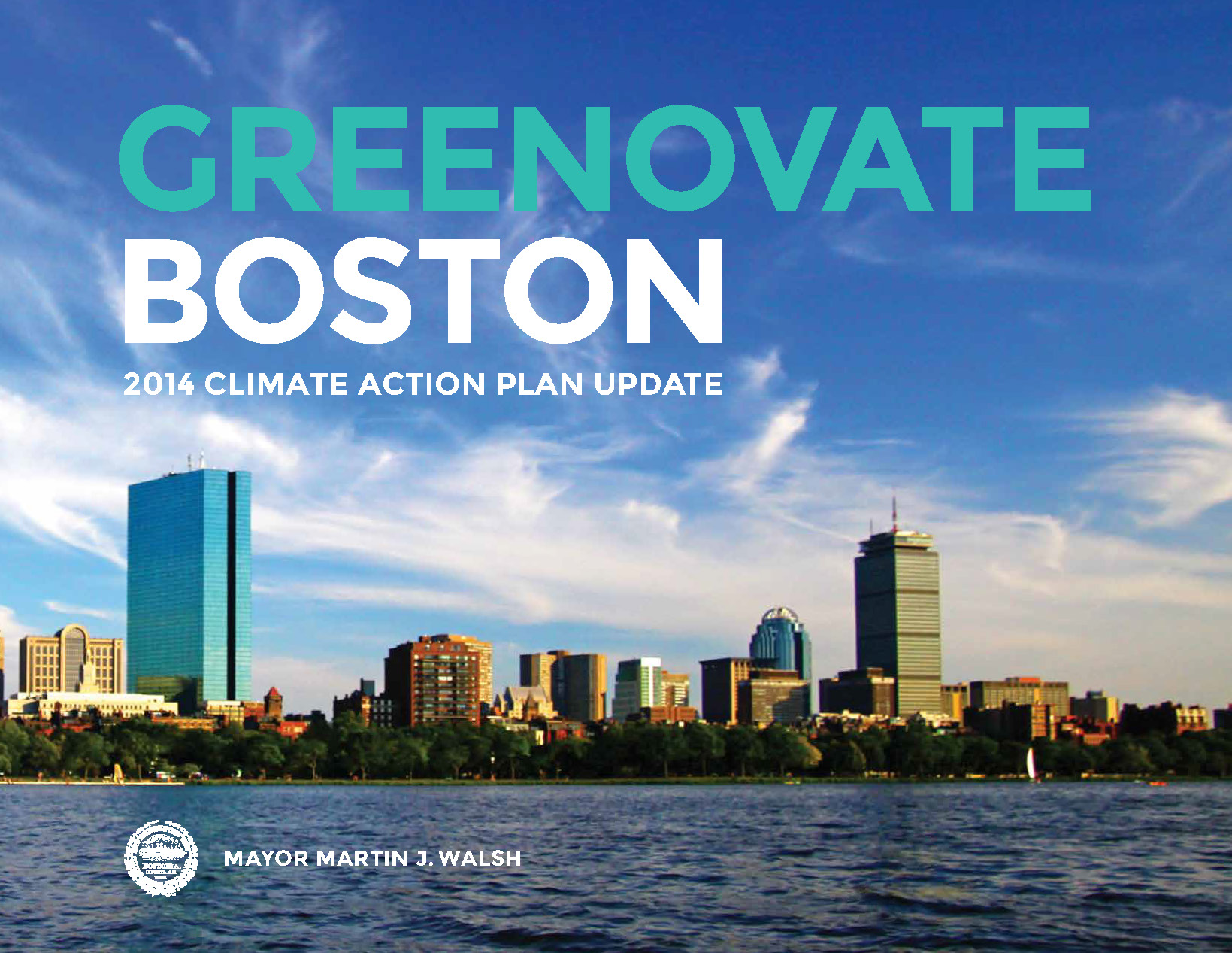 Mayor Walsh Releases the Greenovate Boston 2014 Climate Action Plan!