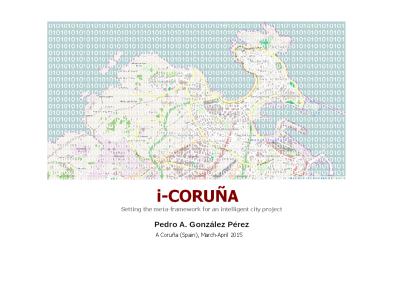 i-Coruña. Meta-framework for an intelligent city project