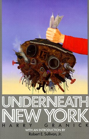 Excellent book explaining the old infrastructure still used today.  http://www.amazon.com/Underneath-New-York-Harry-Granick/dp/0823213129/re