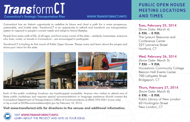 Check out TransformCT's Public Open House Meetings in late February, 2014!