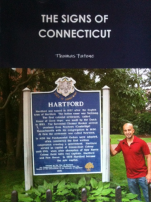 The Signs of Connecticut!!! 169 towns in 13 years. Who ever said there is nothing to do in Connecticut, they were wrong.Read my book.