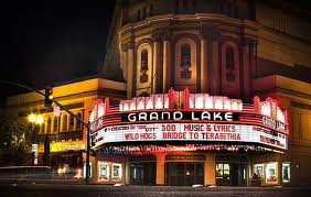 Grand Lake Theater!.Classic...opinionated and surrounded by good restaurants :)