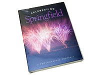 Celebrating Springfield, A Photographic Portrait Book